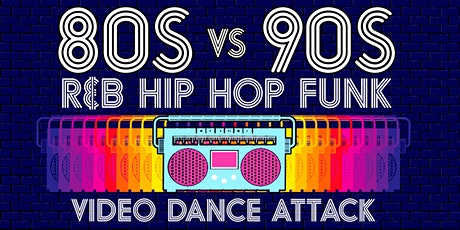 80s vs 90s Video Dance Attack: R&B, Hip Hop, Funk at show bar tickets