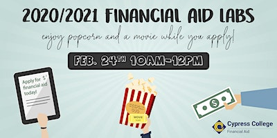 2020/2021 Financial Aid Lab - February 24 - 10am-12pm