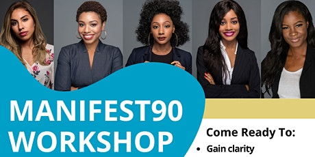 Manifest90 Workshop - How To Create The Life Of Your Dreams tickets