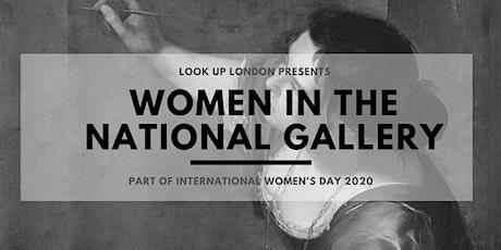 International Women's Day Walks: Women in the National Gallery tickets