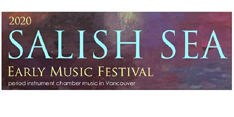 The 2020 Salish Sea Early Music Festival presents Musica Alta Ripa tickets