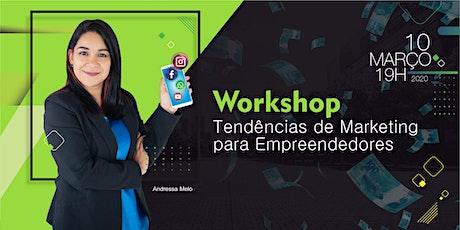 Workshop Tendências de Marketing para Empreendedores bilhetes