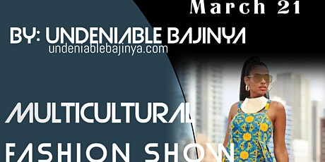 MULTICULTURAL FASHION SHOW tickets