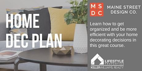 Home Dec Plan with Maine Street Design Co tickets
