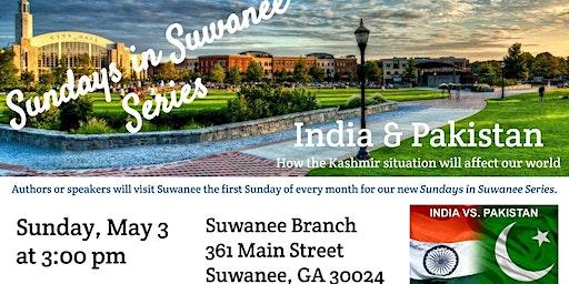 Sundays in Suwanee Series:  India & Pakistan