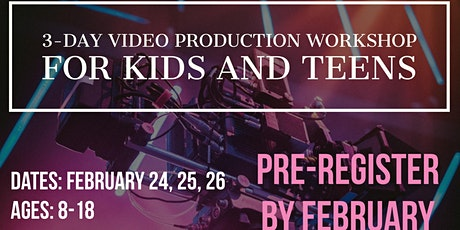 Video Production Workshop for Kids & Teens tickets