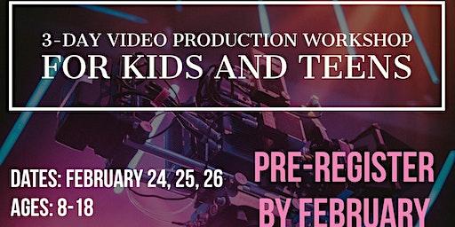 Video Production Workshop for Kids & Teens