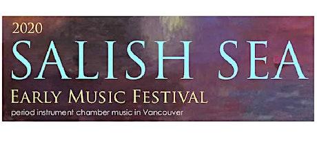 The 2020 Salish Sea Early Music Festival 'Italian Canzonas and Sonatas' tickets
