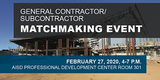Arlington ISD General Contractor/Subcontractor Matchmaking Event