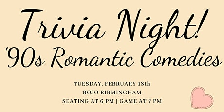 Trivia Night! '90s Romantic Comedies tickets