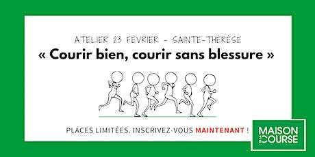 Courir bien, Courir sans blessures - Sainte-Thérèse - 23 février billets