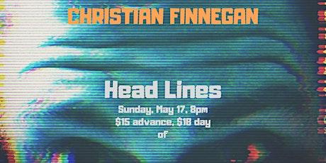 Christian Finnegan: Head Lines tickets