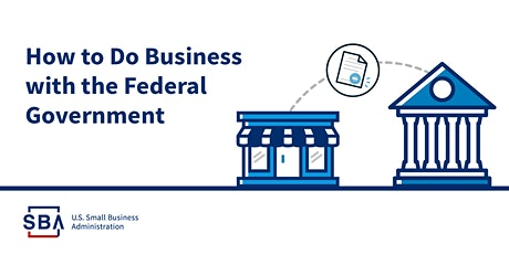 Grow by Selling to the Federal Government tickets