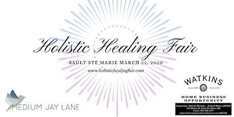 The Soo's Annual Spring Holistic Healing Fair tickets