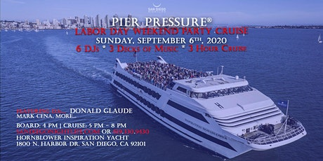 Pier Pressure San Diego Labor Day Weekend Mega Yacht Party tickets
