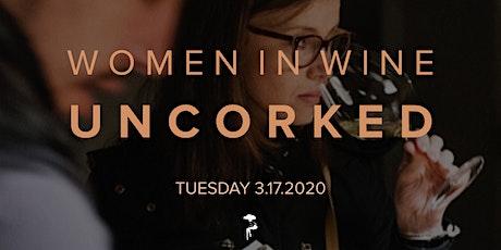Women in Wine: UNCORKED tickets