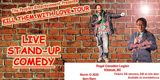 Kill Them with Love Tour- Kitimat