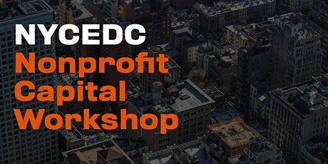 NYCEDC Nonprofit Capital Workshop tickets