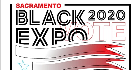 The 32nd Annual Sacramento Black History Month Black Expo