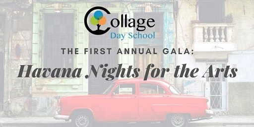 Havana Nights for the Arts-- A Benefit for Collage Day School