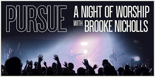 Pursue Night Of Worship - Listowel, ON