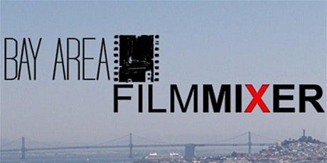 Bay Area Film Mixer tickets