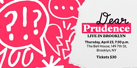 Slate Presents: Dear Prudence Live in Brooklyn tickets