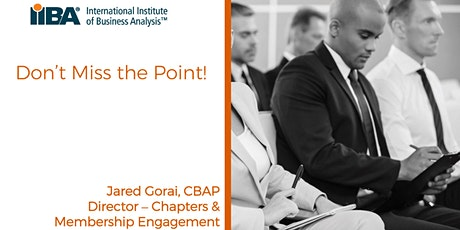 IIBA Victoria Special Guest Speaker Event - 'Don't miss the point!' tickets