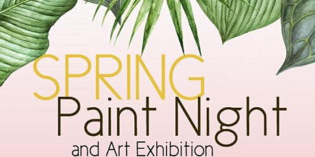 CIMS Spring Paint Night and Art Exhibition tickets