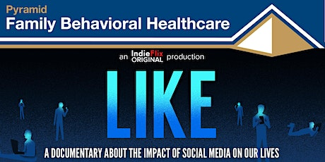 LIKE: A Documentary About the Impact of Social Media on Our Lives tickets