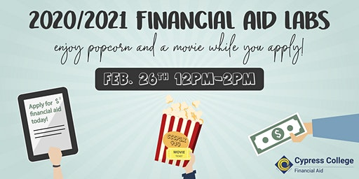 2020/2021 Financial Aid Lab - February 26 - 12pm-2pm