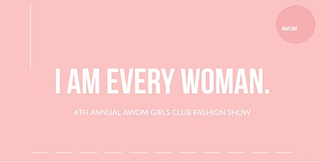 AWOM GIRLS CLUB FASHION SHOW tickets
