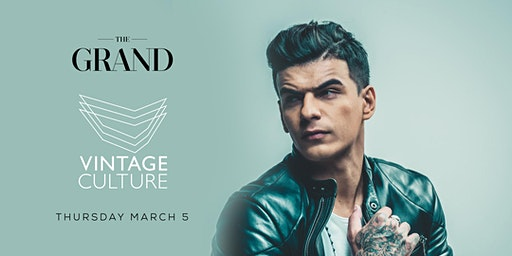 Vintage Culture | The Grand Boston 3.5.20