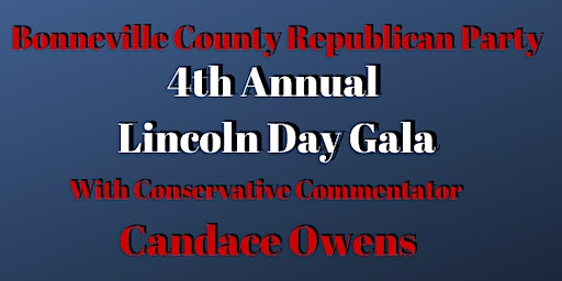 Bonneville County Lincoln Day Gala with Candace Owens