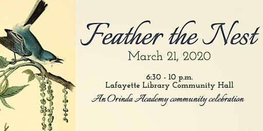 Feather the Nest: An Orinda Academy Community Celebration