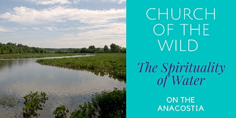 Church of the Wild on the Anacostia River: The Spirituality of Water tickets