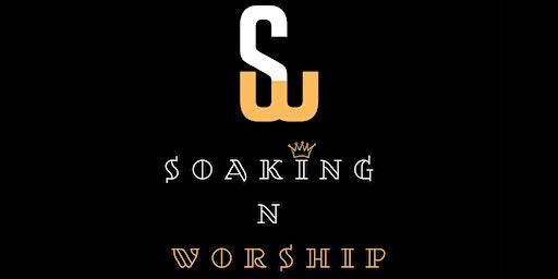 Soaking N Worship