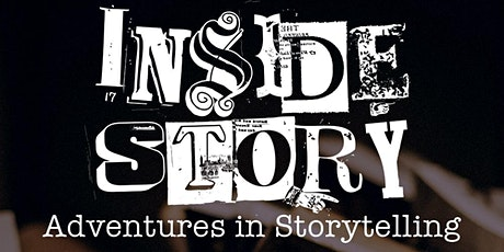 Inside Story: Adventures in Storytelling  tickets