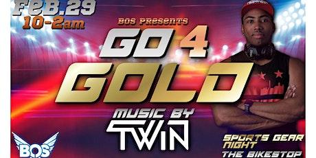 Go4Gold// Sports Gear Night// Feat. DJ TWiN tickets