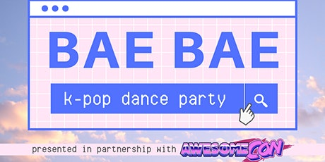 Bae Bae: K-Pop Dance Party tickets