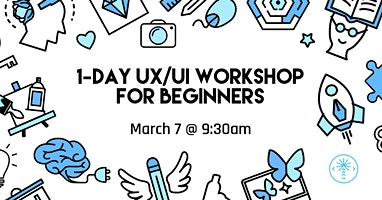 One Day UX/UI Design Bootcamp for Beginners