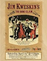 Jim Kweskin's Jug Band Slam