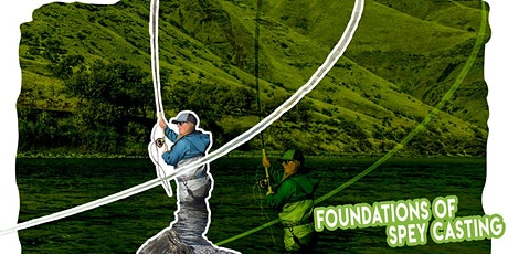 Foundations of Spey Casting tickets