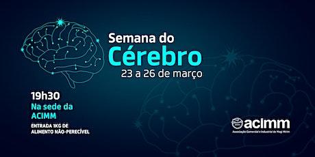 Semana do Cérebro ingressos