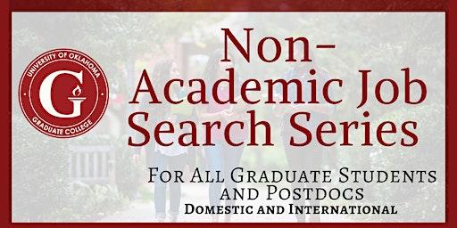 Non- Academic Job Search Series