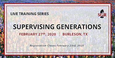 Supervising Generations - Live Training - Burleson, TX
