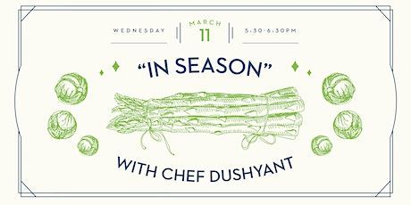 """March 2020 - """"In Season"""" with Chef Dushyant tickets"""