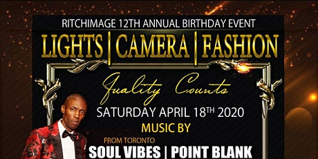 Lights Camera Fashion - Ritchimage 12th Annual Birthday tickets