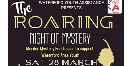 A Roaring Night of Mystery - Murder Mystery Fundraiser for WYA tickets