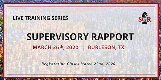 Supervisory Rapport - Live Training - Burleson, TX